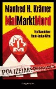 MaiMarktMord - Ein Mannheimer Rhein-Neckar-Krimi.
