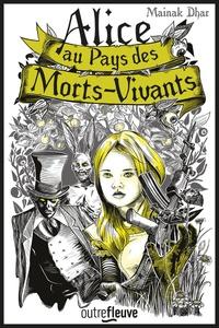 Alice au pays des morts-vivants Tome 1.pdf