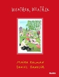 Maira Kalman - What the weather was like.