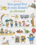 Mairi Mackinnon et Kate Hindley - Mon grand livre de mots illustrés en allemand.