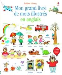 Mairi Mackinnon et Kate Hindley - Mon grand livre de mots illustrés en anglais.