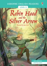 Mairi Mackinnon et Rose Frith - Robin Hood and the Silver Arrow - Level 2.