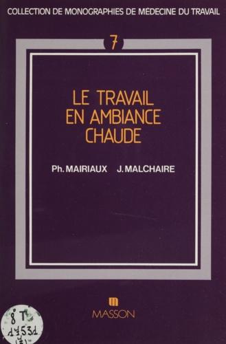 LE TRAVAIL EN AMBIANCE CHAUDE. PRINCIPES  M