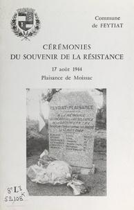 Mairie de Feytiat - Cérémonies du souvenir de la Résistance - 17 août 1944, Plaisance de Moissac.