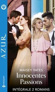 Maisey Yates et Kate Hewitt - Innocentes passions - Intégrale 2 titres.