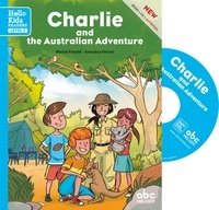 Maisie Fieschi et Annalisa Ferrari - Charlie and the Australian adventure. 1 CD audio