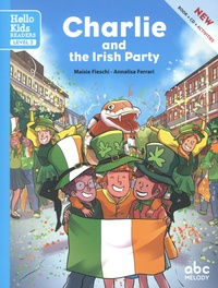 Maisie Fieschi et Annalisa Ferrari - Charlie and the Irish Party. 1 CD audio