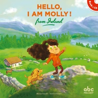 Maisie Fieschi et Yannick Robert - Hello, I am Molly ! From Ireland. 1 CD audio