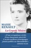 Maisie Renault - La Grande Misère.