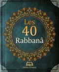Maison d'Ennour - Les 40 Rabbanâ.