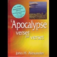 John H. Alexander - L'Apocalypse verset par verset. 1 Cédérom