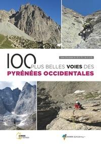 Maison de la Montagne de Pau - 100 plus belles voies des Pyrénées Occidentales - Voies d'escalade de AD à TD / de IV à 6b.