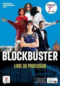 Maison des langues - Anglais 1re Blockbuster - Livre du professeur.