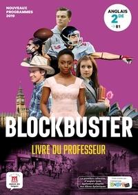 Maison des langues - Anglais 2de Blockbuster - Livre du professeur.