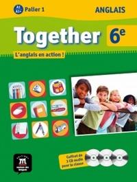 Maison des langues - Anglais 6e Together A1/A1+ - L'anglais en action !. 3 Cédérom