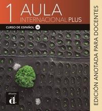 Maison des langues - Aula Internacional Plus 1 - Livre du professeur.