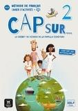 Maison des langues - Cap sur... 2 - Cahier d'activités. 1 CD audio
