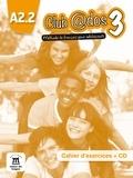 Maison des langues - Club @dos 3 A2.2 - Cahier d'exercices. 1 CD audio