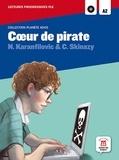 Maison des langues - Coeur de pirate - Lecture progressive A2. 1 CD audio