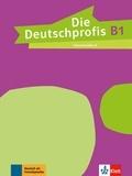 Maison des langues - Die Deutschprofis B1 - Livre du professeur.