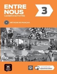 Era-circus.be Entre nous 3 - Cahier d'activités + mp3 téléchargeables Image