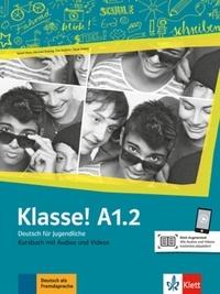Maison des langues - Klasse! A1.2 - Livre de l'élève. Avec pistes audios.