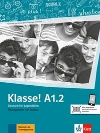 Maison des langues - Klasse! A1.2 - Cahier d'activités. Avec pistes audios.