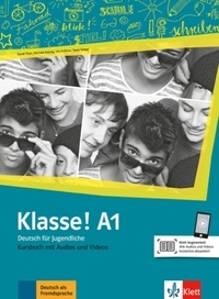 Maison des langues - Klasse! A1 - Livre de l'élève. Avec pistes audios + vidéos.