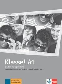 Maison des langues - Klasse! A1 - Livre du professeur. Avec 4 CDs + 1 DVD.