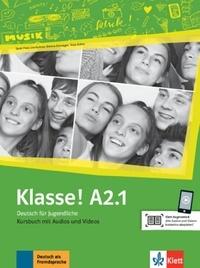 Maison des langues - Klasse! A2.1 - Livre de l'élève. Avec pistes audios + vidéos.