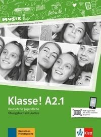 Maison des langues - Klasse! A2.1 - Cahier d'activités. Avec pistes audios.