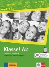Maison des langues - Klasse! A2 - Livre de l'élève. Avec pistes audios + vidéos.