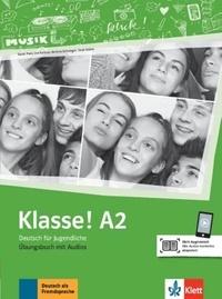 Maison des langues - Klasse! A2 - Cahier d'activités. Avec pistes audios.
