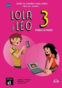 Maison des langues - Lola y Leo paso a paso 3 - Livre de l'élève.