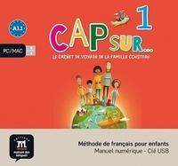 Maison des langues - Méthode de français pour enfants CAP sur... 1 - Le carnet de voyage de la famille Cousteau. Manuel numérique. 1 Clé Usb