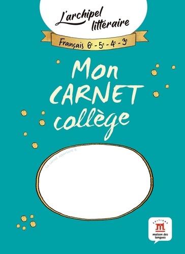 Maison des langues - Mon carnet collège - L'archipel littéraire.