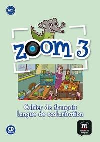 Deedr.fr Zoom 3 A2.1 - Cahier de français langue de scolarisation A2.1 Image