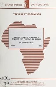 Maison des sciences de l'homme et Patrick Quantin - Qui gouverne le Zimbabwe ? - Esquisse d'un portrait de groupe.
