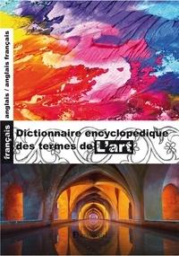 Maison du dictionnaire - Dictionnaire des termes de l'art.