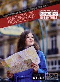 Pascale Roche - Comment se renseigner - Guide audio FLE A1-A2. 1 CD audio