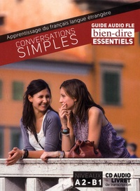 Pam Bourgeois - Conversations simples - Guide audio FLE A2-B1. 1 CD audio