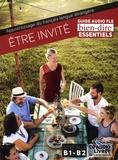Pascale Roche - Etre invité - Guide audio FLE B1-B2. 1 CD audio