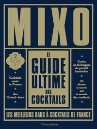 Maison du whisky - Mixo Le guide ultime des cocktails - Les meilleurs bars à cocktails de France.