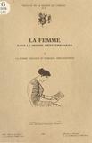 Maison Orient - La femme dans le monde méditerranéen - Tome 2, La femme grecque et romaine, Bibliographie.