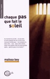 Maïssa Bey - Chaque pas que fait le soleil.