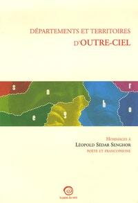 Maïssa Bey et Daniel Biga - Départements et territoires d'outre-ciel - Hommage à Léopold Sédar Senghor poète et francophone.