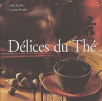 Maït Foulkes et Jacques Boulay - Délices du Thé.