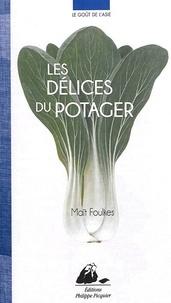Maït Foulkes - Les délices du potager.
