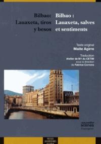 Maite Agirre - Bilbao : Lauaxeta, salves et sentiments.