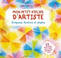 Maïté Balart - Crayons, feutres et stylos.